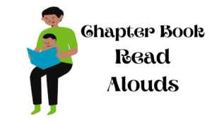 Chapter Books Read Alouds